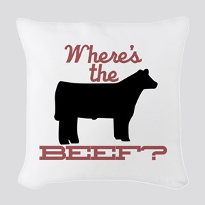 Where's The Beef? Woven Throw Pillow