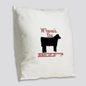 Where's The Beef? Burlap Throw Pillow