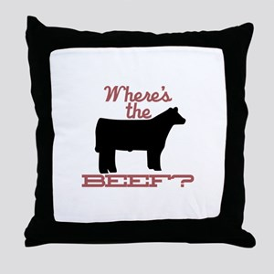 Where's The Beef? Throw Pillow