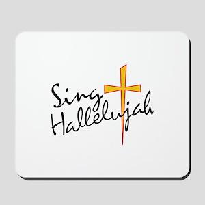 Sing Hallelujah Mousepad
