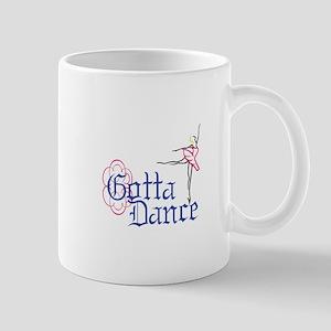 Gotta Dance Mugs