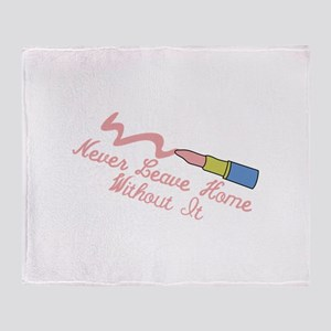 Never Leave Home Throw Blanket