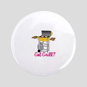 Got Grill? Button