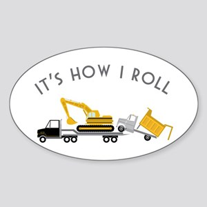 It's How I Roll Sticker