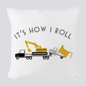 It's How I Roll Woven Throw Pillow