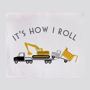 It's How I Roll Throw Blanket