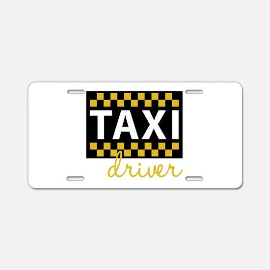 Taxi Driver Aluminum License Plate