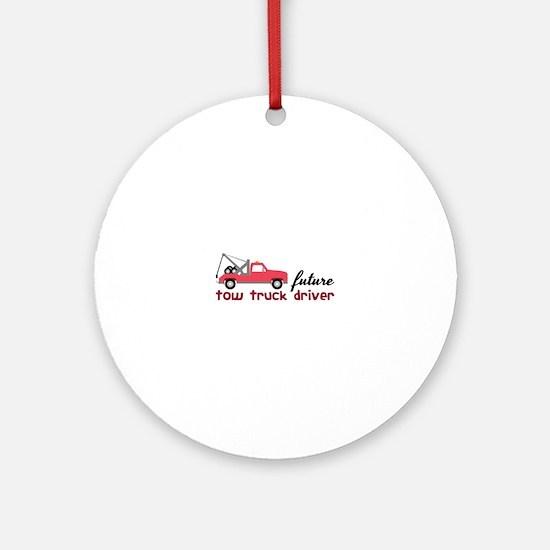 Future Tow Truck Dreiver Ornament (Round)