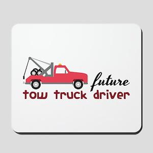 Future Tow Truck Dreiver Mousepad
