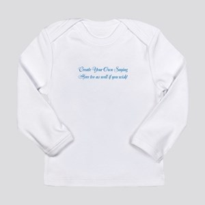CREATE YOUR OWN GIFT SA Long Sleeve Infant T-Shirt