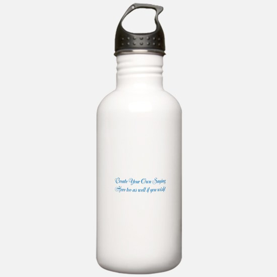 CREATE YOUR OWN GIFT S Water Bottle