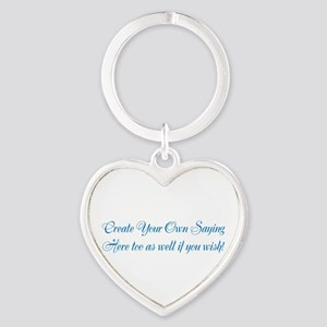 CREATE YOUR OWN GIFT SAYING/MEME Heart Keychain