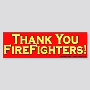 Thank You Firefighters Bumper Sticker