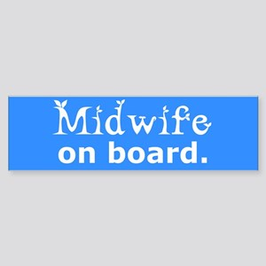 Midwife on Board Bumper Sticker
