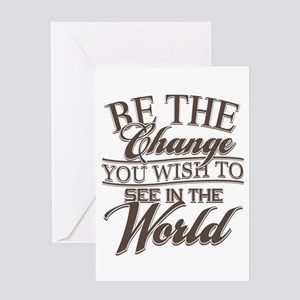 Be The Change Greeting Card