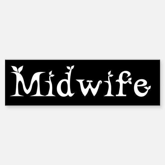 Midwife Black and White Bumper Bumper Bumper Sticker