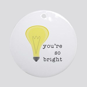 So Bright Ornament (Round)