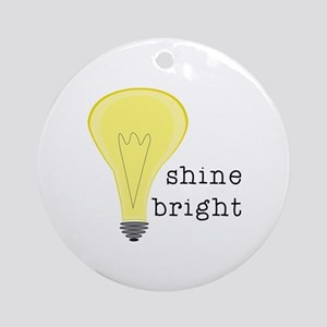 Shine Bright Ornament (Round)