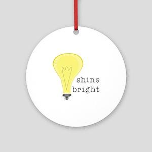 Shine Bright Ornament (Round)