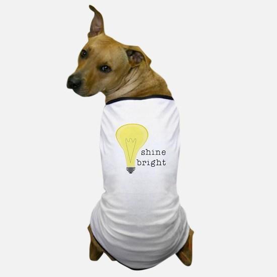 Shine Bright Dog T-Shirt