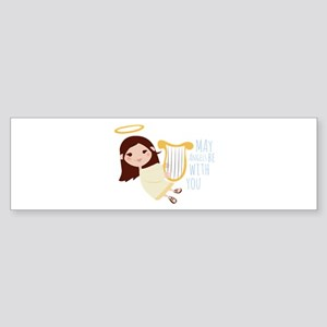 Angels With You Bumper Sticker