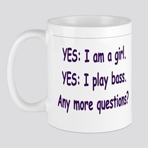 yesiamagirlthatplaysbass Mugs
