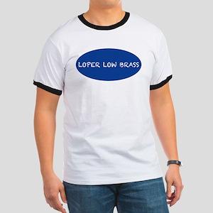 Loper Low Brass Ringer T T-Shirt