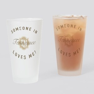 Someone In Tennessee Drinking Glass