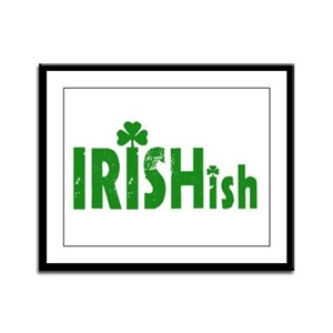 IRISHish - Somewhat Irish Framed Panel Print