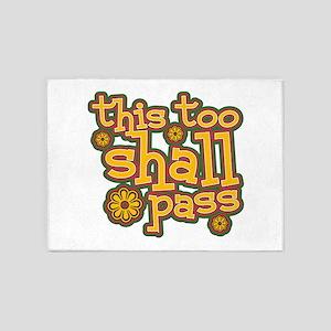 This Too Shall Pass 5'x7'Area Rug