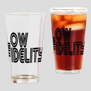 Low Fidelity Drinking Glass