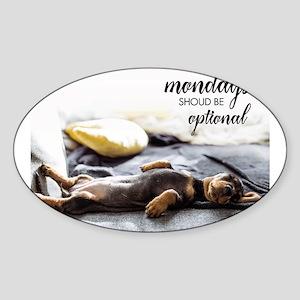 Sleeping puppy mondays should be optional Sticker