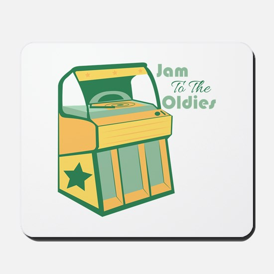 Jam To The Oldies Mousepad