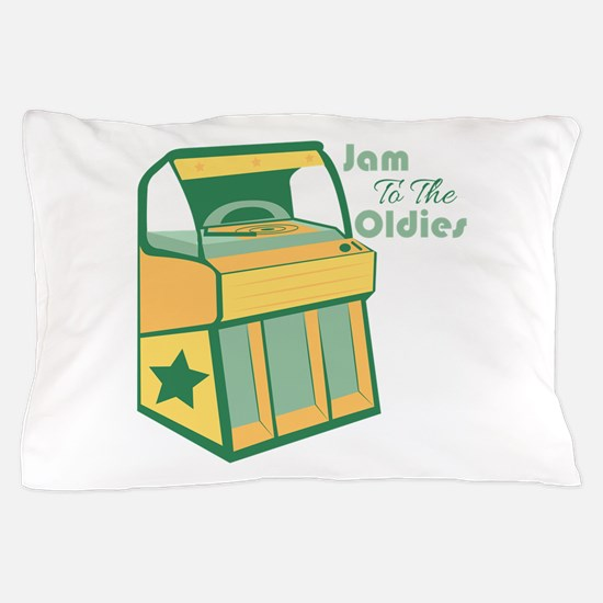 Jam To The Oldies Pillow Case