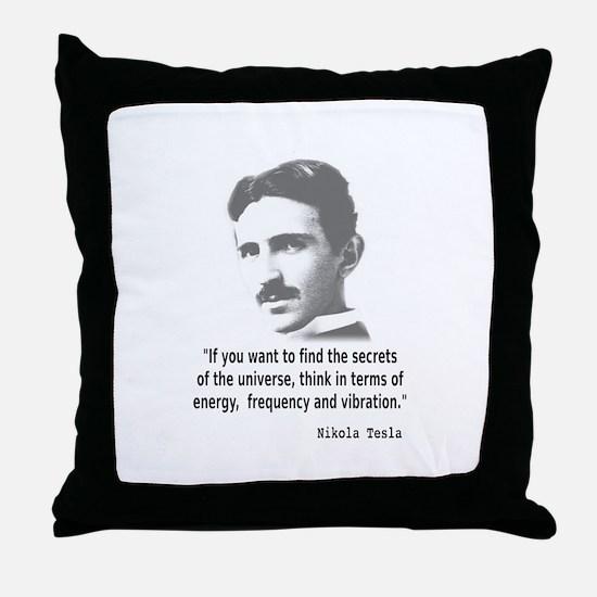 Quote By Nikola Tesla Throw Pillow