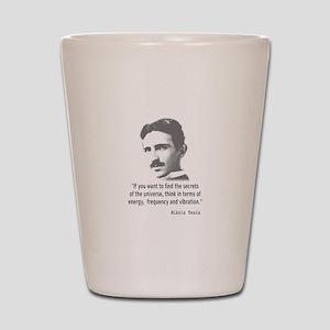 Quote By Nikola Tesla Shot Glass