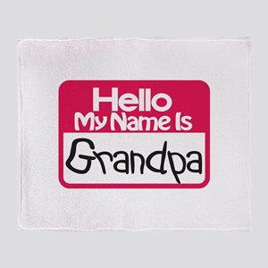 Hello Grandpa Throw Blanket
