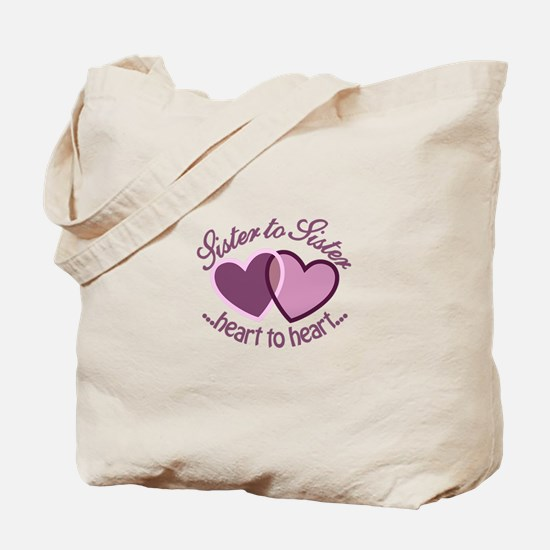 SisterTo Sister Tote Bag