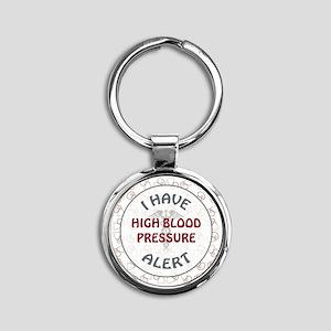 HIGH BLOOD PRESSURE Round Keychain