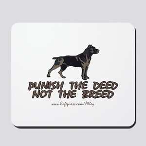 Punish The Deed Mousepad