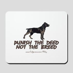 Punish The Deed Mousepad