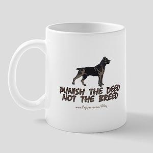 Punish The Deed Mug
