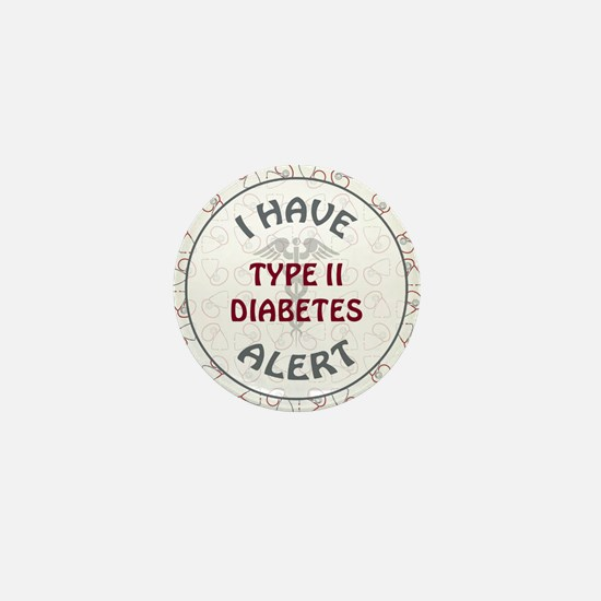 TYPE II DIABETES Mini Button