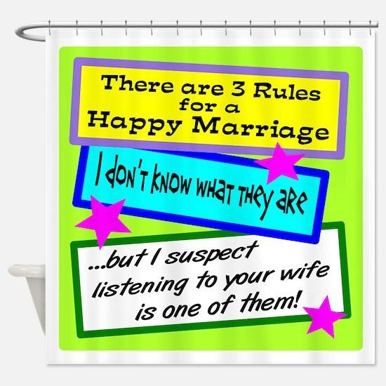 Three Rules Shower Curtain