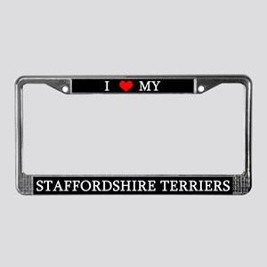 Love Staffordshire Terriers License Plate Frame