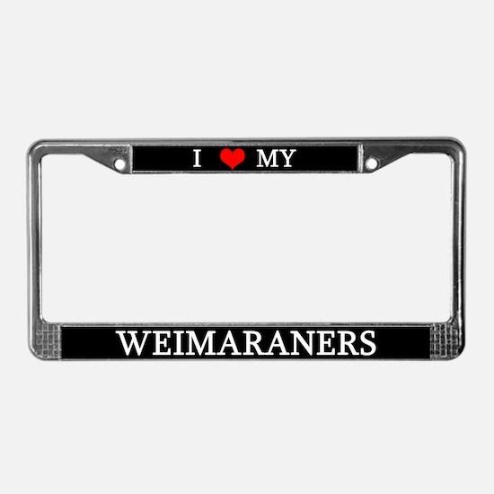 Love Weimaraners License Plate Frame