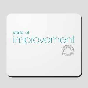 State Of Improvement Mousepad
