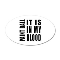 Paint Ball it is in my blood Wall Decal