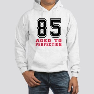 85 Aged To Perfection Birthday D Hooded Sweatshirt