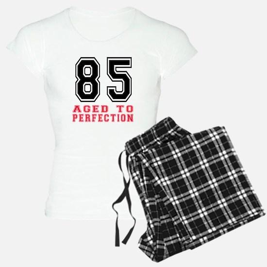 85 Aged To Perfection Birth Pajamas